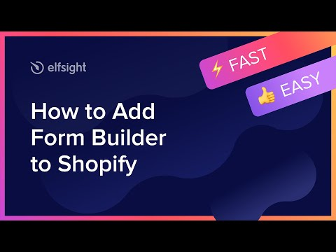 How To Add Form Builder To Shopify (2021)