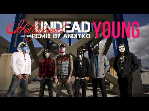 Hollywood Undead - Young [Guitar ReMiX by ANDiTKO]