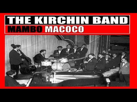 The Kirchin Band - Mambo Macoco