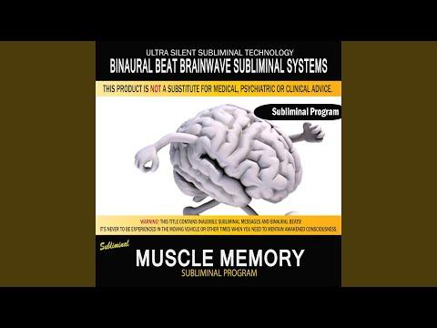 Muscle Memory