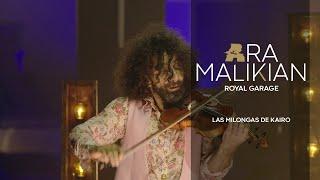 Ara Malikian. Las Milongas de Kairo. Royal Garage (2021)