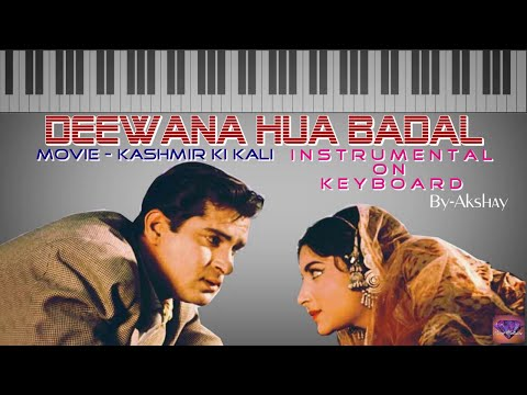Deewana hua badal-Instrumental On Keyboard