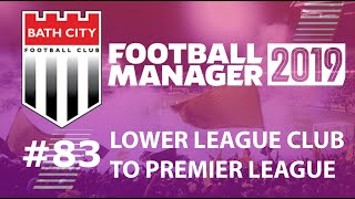 Football Manager 2019 | LLC to win Premier League | Bath FC | We did it! Last minute - EP83