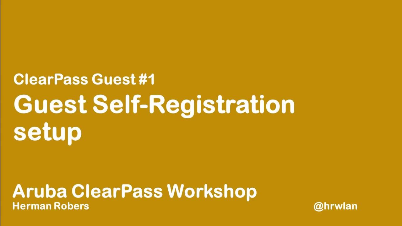 Aruba ClearPass Workshop - Guest #1 - Setting up a guest self
