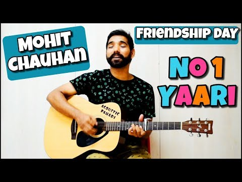 No1 Yaari (Mohit Chauhan) Guitar Chords Lesson - Friendship Day Special