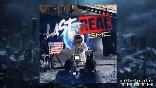 Last of the Real (Lyric Music Video) - GMC Mp3