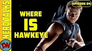 Why Hawkeye is Missing from Infinity War Trailer | Nerd Talks Ep 04 | Explained in Hindi