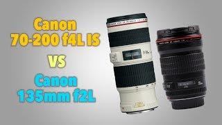 Обзор и сравнение Canon EF 70-200 f4L IS USM против Canon EF 135mm f2L USM