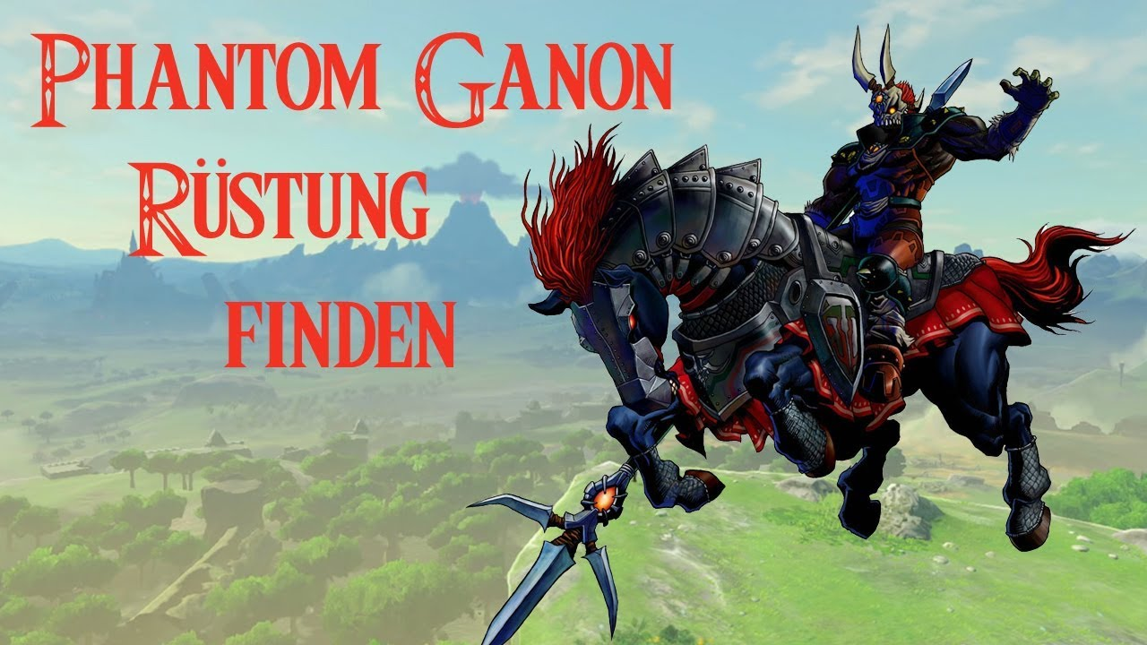 Zelda Breath Of The Wild Phantom Ganon Armor Rustung Finden Fundort Ex Rustung Des Bosen
