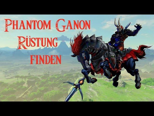 Zelda Breath of the Wild  Phantom Ganon Armor (Rüstung) finden (Fundort) EX: Rüstung des Bösen