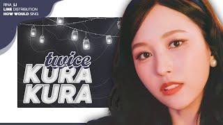 TWICE    KURA KURA (Line Distribution)    트와이스
