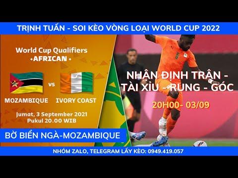 SOI KÈO BỜ BIỂN NGÀ VS MOZAMBIQUE 20H00 - 03/09  VÒNG LOẠI WORLD CUP 2022  KÈO BÓNG TRỊNH TUẤN