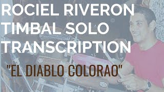 "ROCIEL RIVERON-Timbal Solo TRANSCRIPTION-""El Diablo Colorao"""