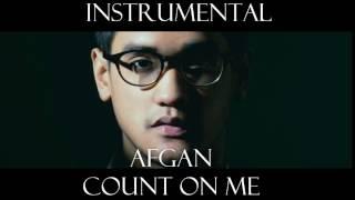 AFGAN - COUNT ON ME REMAKE (KARAOKE/INSTRUMENTAL) Prod.by Nadeem's Studio
