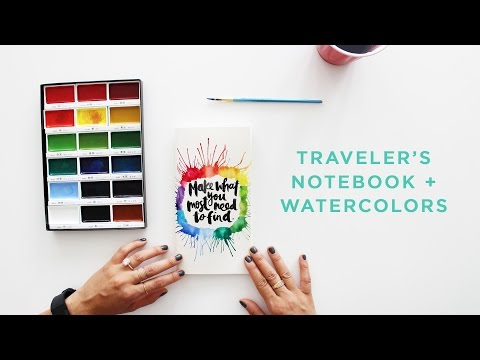Watercolors + Traveler's Notebook