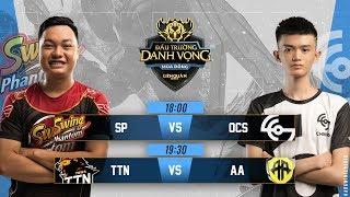 SP vs OCS | TTN vs AA - Đấu Trường Danh Vọng Mùa Đông 2018