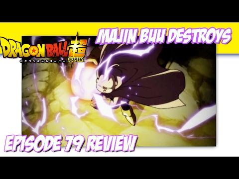 Dragon Ball Super Episode 79 Review - Majin Buu Destroys!!