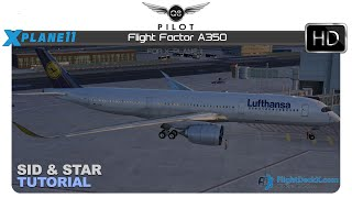 [X-Plane] Flight Factor A350 SID and STAR Tutorial for X-Plane 11