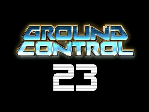 Let's Play Ground Control 023: Against All Odds |