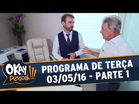 Okay Pessoal!!! (03/05/16) - Terça - Parte 1