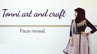 Q & A with Face reveal / Tonni art and craft ♥️♥️