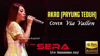 Via Vallen - Akad Payung Teduh - OM. SERA Terbaru Live Sumowono 2017 HQ