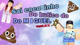 Sai cocozinho do butico do Miguel (meme) verso ROBLOX (fr) Rimi Isabelle 😂🤣😂🤣