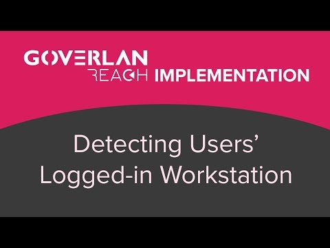 Logged-In Workstation Detection - Implementation - Goverlan Reach
