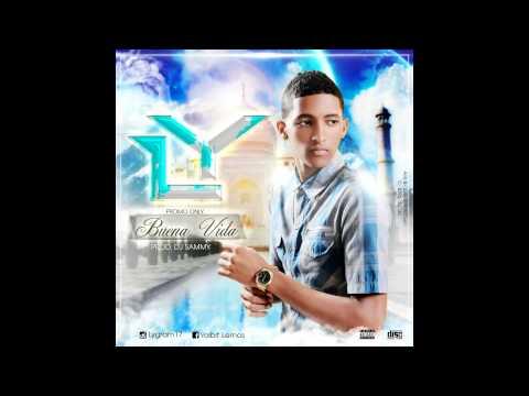 LY - Buena Vida (Prod Dj Sammy)
