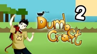Dumbcraft - Episode 2 - The Dumb House