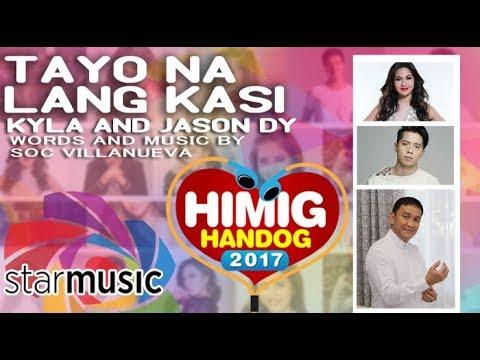 Kyla and Jason Dy - Tayo na Lang Kasi (Official Lyric Video)