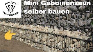😍 Kleinen Gabionenzaun selber bauen aus Doppelstabmatten