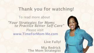 Repeat youtube video Four Strategies for Moms to Practice Better Self-Care