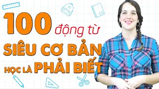 100 ĐỘNG TỪ TIẾNG ANH THÔNG DỤNG NHẤT - Học Tiếng Anh Online (Trực Tuyến)