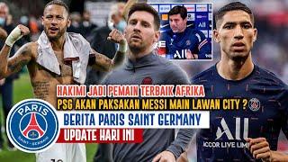Paksa Messi Main Psg Butuh Messi Di Champion Hakimi Jadi Pemain Terbaik Kecewanya Neymar Ada Apa