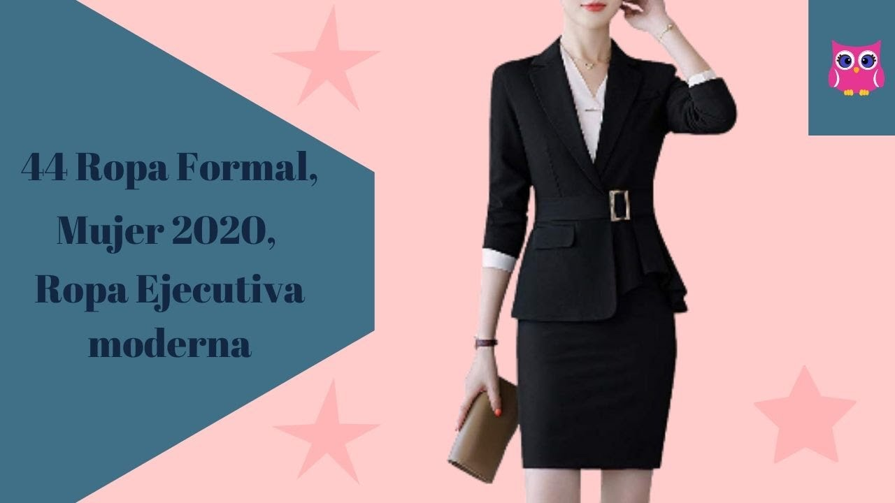 44 ROPA FORMAL mujer, ROPA EJECUTIVA moderna 2020, OUTFITS ...