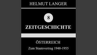Kapitel 7: Außenminister Dr. Gruber / Kpö-Gerneralstreik / Dr. Helmer / Franz Honner