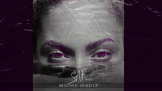 Beyoncé  - Hold Up (El Saf Remix)