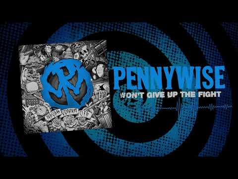 """Pennywise - """"Won't Give Up The Fight"""" (Full Album Stream)"""