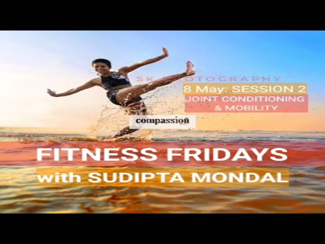 FITNESS FRIDAYS ON INSTAGRAM (SUDIPTA MONDAL WITH COMPASSION MAG)