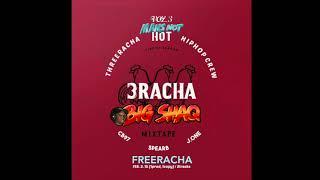 matryoshka's not hot (3racha x big shaq)