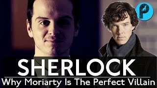 SHERLOCK // Why Moriarty Is The Perfect Villain