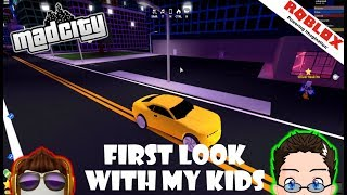 Roblox - Mad City - First look with My Kids!