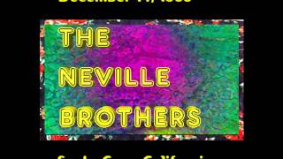 The Neville Brothers - The Time Is Right - 1986 Santa Cruz
