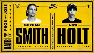 Morgan Smith Vs Nick Holt: BATB7 - Round 2