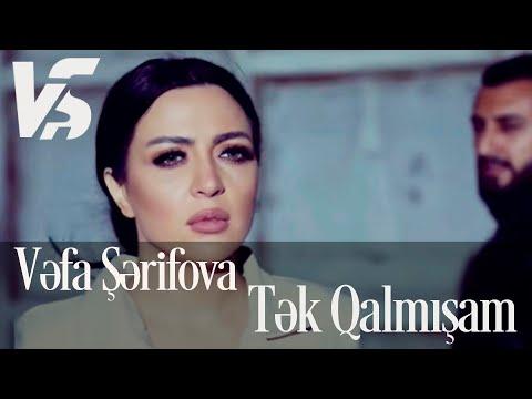 Vefa Serifova - Tek Qalmisam (Official Video)