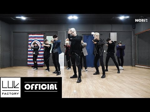 "NOIR(느와르) ""GANGSTA"" Dance Practice"