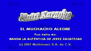 MULTIKARAOKE - El Muchacho Alegre