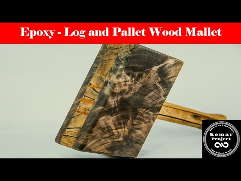 Epoxy Stabilized Pallet and Log Woodworking Mallet