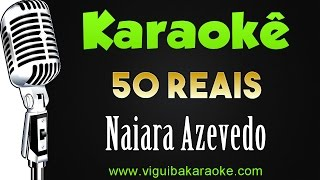 Baixar 🎤 Naiara Azevedo - 50 Reais - Karaokê